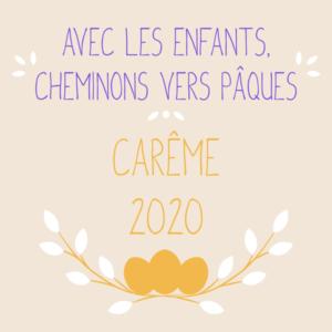 Carême 2020 - Action Catholique des enfants