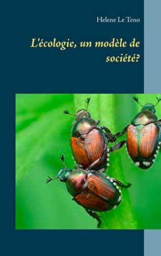 L'écologie, un modèle de société ?