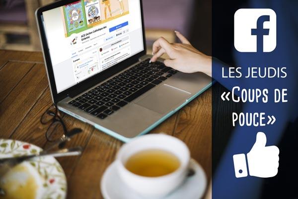 """Facebook Live de l'ACe - les Jeudis """"Coups de pouce"""""""