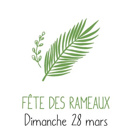 Fête des Rameaux - Carême 2021